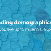 Demanding-demographics-live-up-to-millennial-expectations