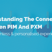 the-connection-between-pim-and-pxm