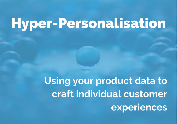 Product data plays an important role in a hyper-personalised campaign and helps brands to craft individual shopping experiences.