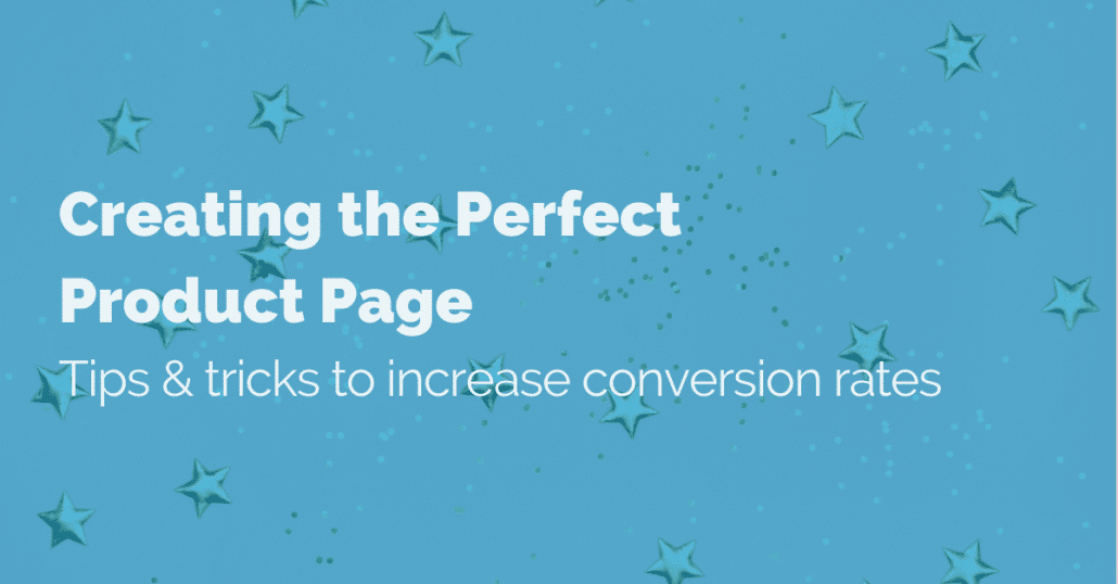 creating-the-perfect-product-page