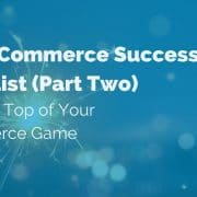 2021-eCommerce-success-checklist-Pt.2