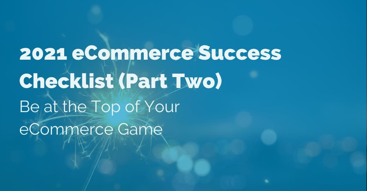 2021-eCommerce-success-checklist Pt.2