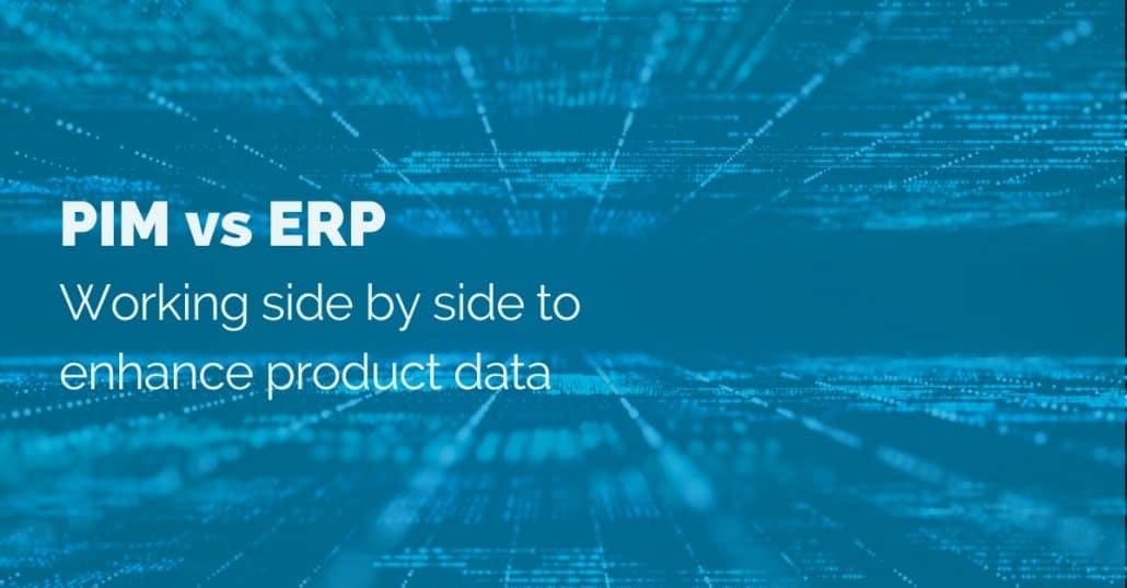 PIM-vs-ERP: Product information management vs enterprise resource planning