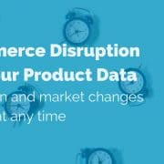eCommerce-disruption-and-your-product-data