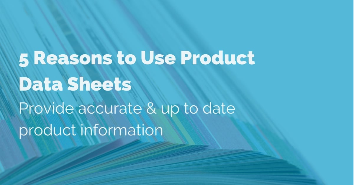 five-reasons-to-use-product-data-sheets copy