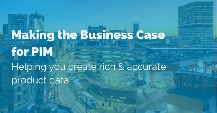making-the-business-case-for-pim