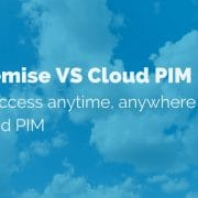 on-premise-vs-cloud-pim