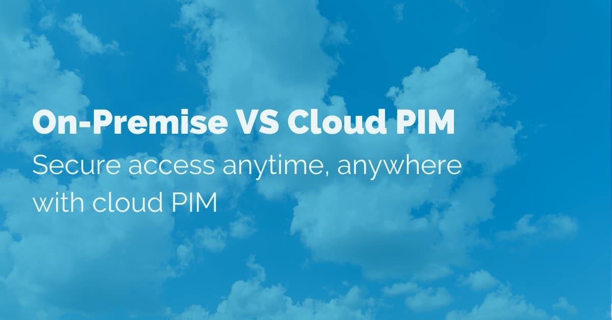 on-premise-vs-cloud-pim