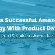Power a successful Amazon strategy with product data: Get discovered & build customer trust