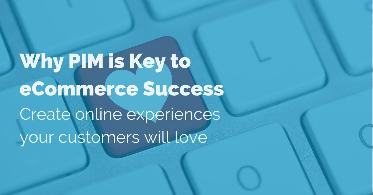 why-pim-is-key-to-ecommerce-success copy