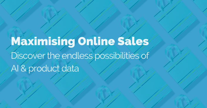 Maximising Online Sales: Discover the endless possibilities of AI & product data