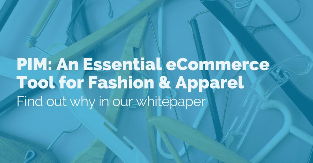 pim-essential-tool-for-fashion-apparel