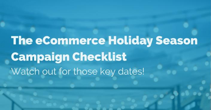 ecommerce-holiday-season-campaign-checklist
