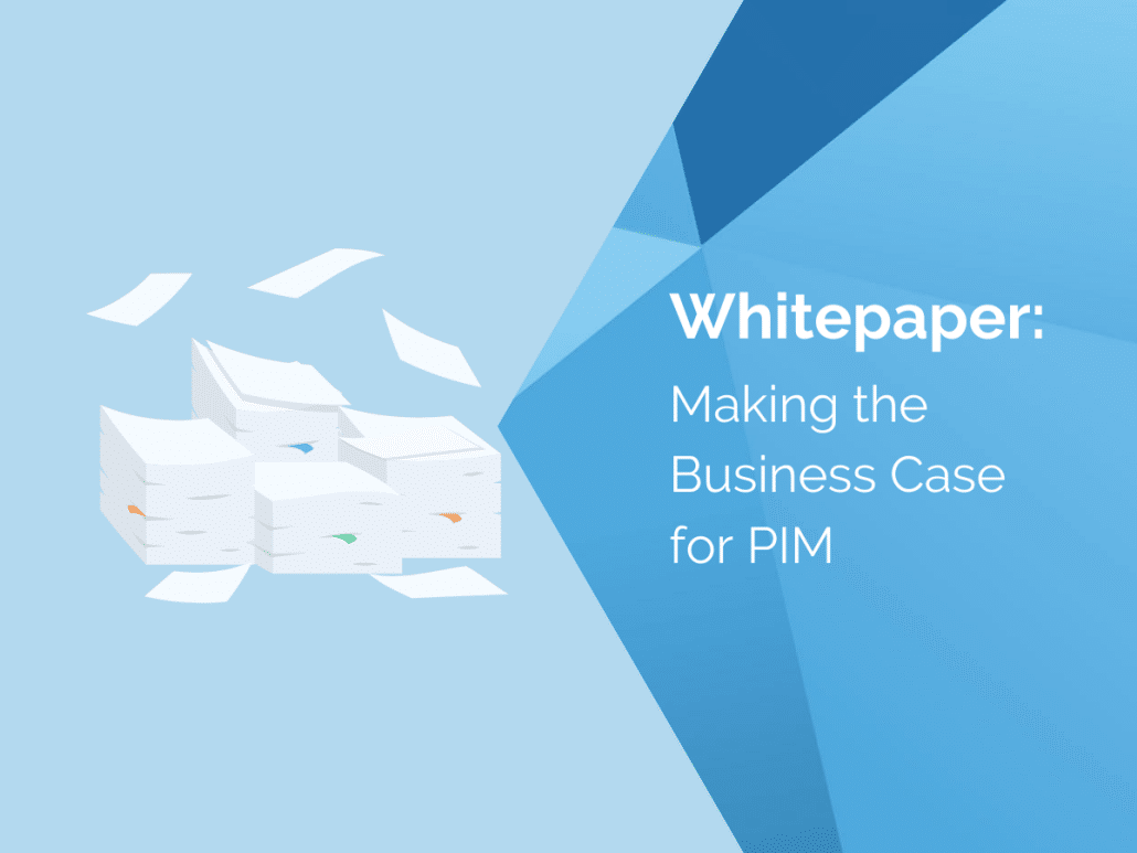 making-the-business-case-for-pim-whitepaper